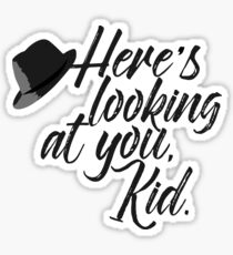 Here's Looking at You Kid Sticker