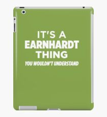 An Earnhardt Thing You Wouldn't Understand T-Shirt iPad Case/Skin