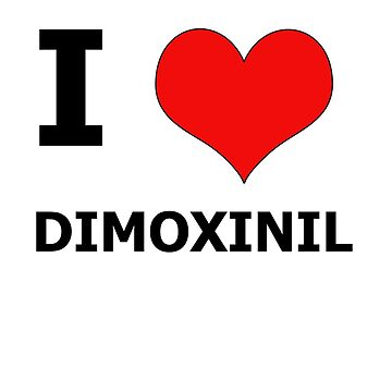 I Heart Dimoxinil by Diabolical