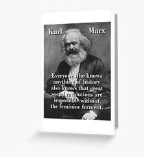 Everyone Who Knows Anything - Karl Marx Greeting Card