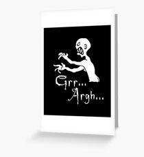 Grr... Argh... Greeting Card