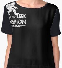 Hide &Seek Champion Since 1967 Shirt Funny Bigfoot Sasquatch Chiffon Top