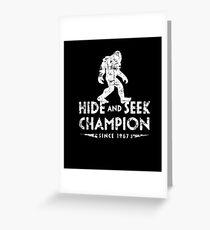 Hide &Seek Champion Since 1967 Shirt Funny Bigfoot Sasquatch Greeting Card