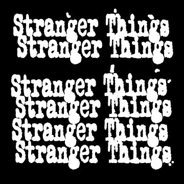 Stranger Things by ccuk66