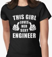 This Girl Loves Her Sexy Engineer Shirt Womens Fitted T-Shirt