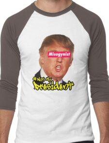 This Misogynist is NOT my President Men's Baseball ¾ T-Shirt