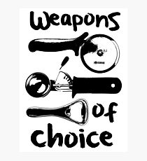Weapons of choice - Black Photographic Print