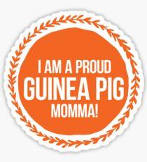 Pegatina ¡Soy un cerdo de Guinea orgulloso mamá!