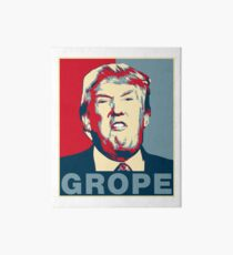 Trump Grope Poster Art Board