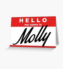 hello, my name is Molly Greeting Card