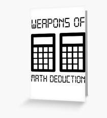 Math deduction Greeting Card