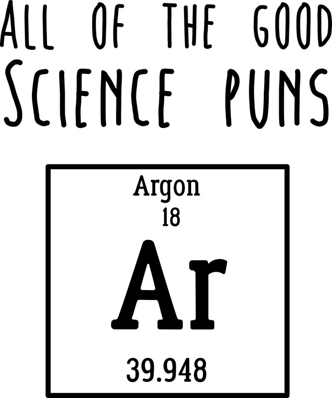 Quot Science Puns Quot Posters By Caretta Redbubble