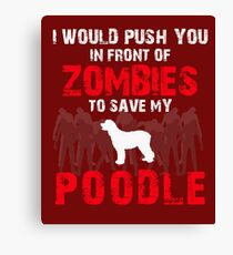 Front Of Zombies Poodle Canvas Print