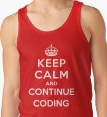 Keep Calm Continue Coding Tank Top