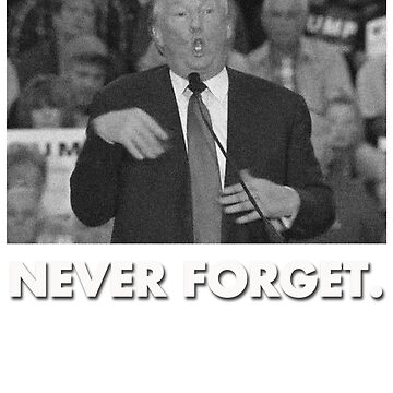Never Forget. by arnoldpark