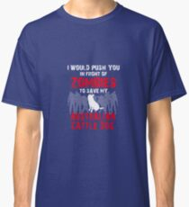 Front Of Zombies Australian Cattle Dog Classic T-Shirt
