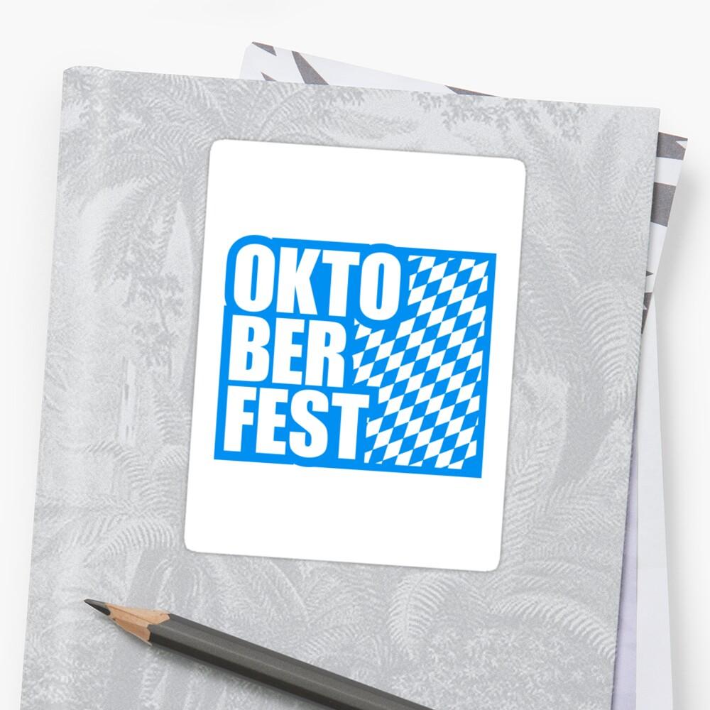 fun oktoberfest text flag blue white pattern party celebrate design cool by Motiv-Lady