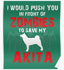Front Of Zombies Akitas Poster