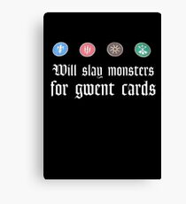 Will slay monsters for gwent cards Canvas Print