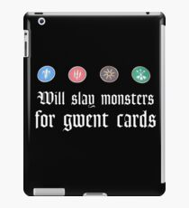 Will slay monsters for gwent cards iPad Case/Skin