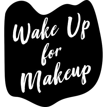 Wake up for Makeup by artack