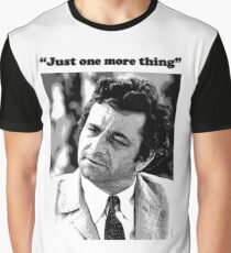 """Columbo - """"Just one more thing"""" Graphic T-Shirt"""