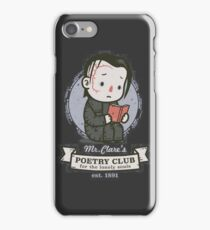 mr clares poetry club  iPhone Case/Skin