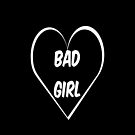 Bad Girl by HungryFeminist