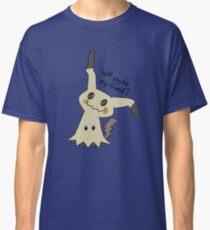 Will you be my friend? Mimikyu Classic T-Shirt