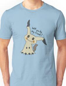 Will you be my friend? Mimikyu Unisex T-Shirt