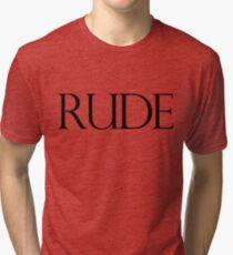 Rude Tri-blend T-Shirt