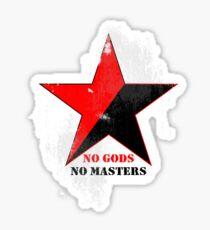 No Gods No Masters - Anarchist Star - grunge Sticker
