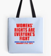 Womens' Rights are Everyone's Fight Unisex Tote Bag