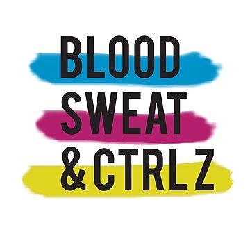 Blood Sweat & Ctrl Z by TommaLlama