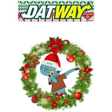 DatWay CHRISTMAS Sweatshirts (Dabbin' Squidward) by 2MUDent