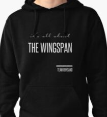 it's all about the wingspan Pullover Hoodie