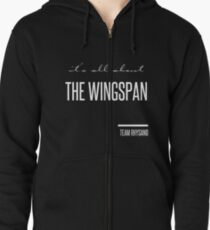 it's all about the wingspan Zipped Hoodie