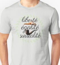 liberté, égalité, surréalité Unisex T-Shirt