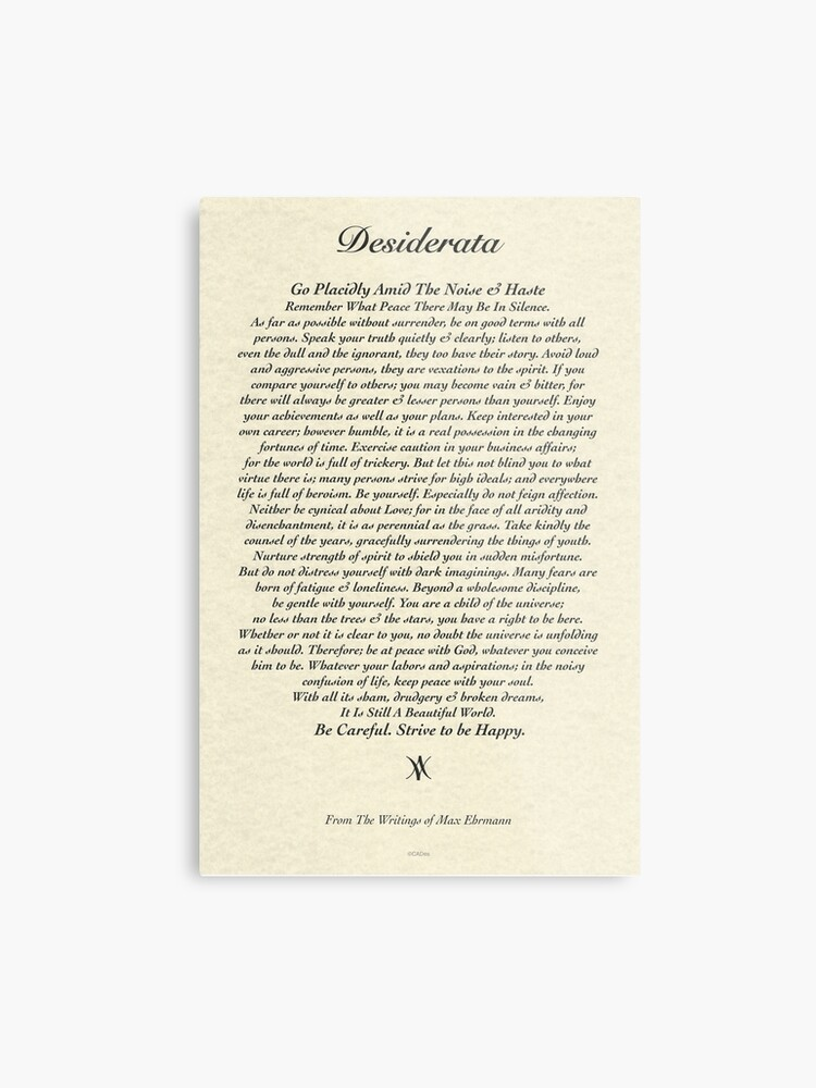 graphic relating to The Desiderata Poem Printable named Unique Desiderata Poem through Max Ehrmann Metallic Print