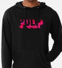 Pulp - das ist Hardcore Leichter Hoodie