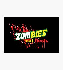 Zombies Eat Flesh Variant Photographic Print