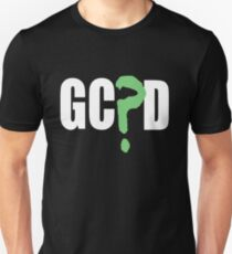 GC?D Unisex T-Shirt