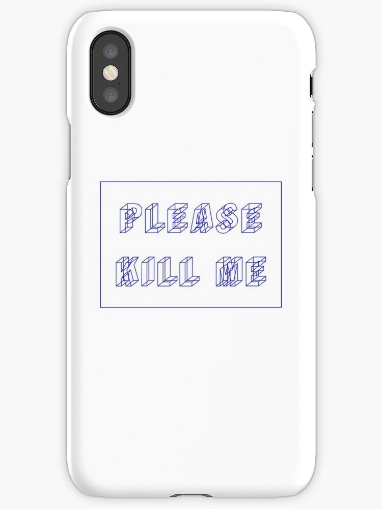 Please Kill Me by Mariah5SOS