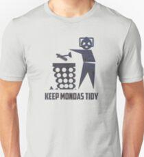 Keep Mondas Tidy Unisex T-Shirt
