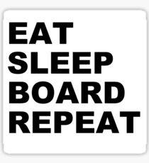 EAT SLEEP BOARD REPEAT Sticker