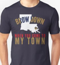 Brow Down When You Come To My Town (White LA) T-Shirt