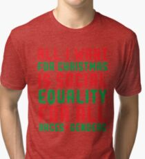 All I Want For Christmas Tri-blend T-Shirt