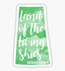 Saskatchewan - Land of the Living Skies Sticker