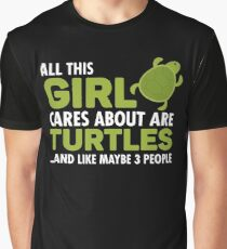 All This Girl Cares About Are Turtles Graphic T-Shirt