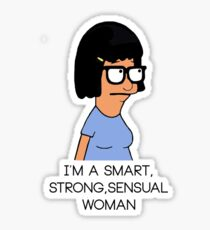 Tina belcher quotes Sticker